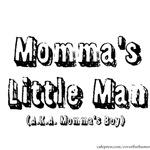 Momma's Boy
