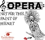 Opera: not for the faint of heart