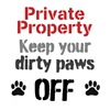 Private Property, keep your paws off