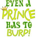 Even A Prince Burps
