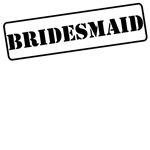 Bridesmaid Stamp T-Shirts