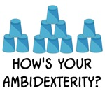 How's Your Ambidexterity? T-Shirts