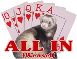 All In Weasel