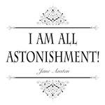 I Am All Astonishment