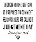 Judgement Day Shaun of the Dead