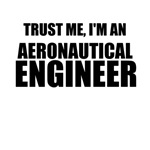 Trust Me, I'm An Aeronautical Engineer
