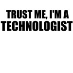 Trust Me, I'm A Technologist