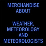 Weather, meteorology and meterologists