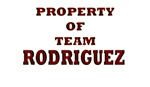 Property of team Rodriguez
