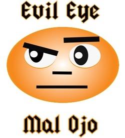 Evil Eye/Mal Ojo