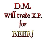 DM will Trade XP for Beer