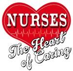Nurses The Heart of Caring