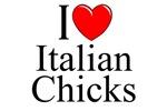 I Love (Heart) Italian Chicks