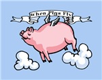 When Pigs Fly T-shirts