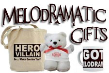 Melodramatic Gifts