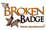 The Broken Badge Melodrama Store