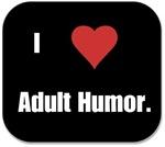 I Heart Adult Humor