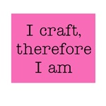 I Craft Therefore I Am