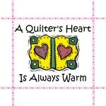 A Quilter's Heart - Always Warm