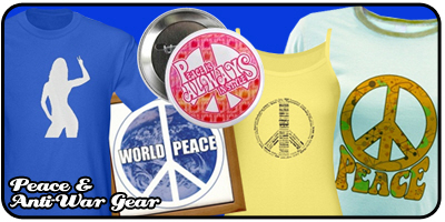 Peace & Anti-War Shirts & Gifts