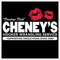 Cheney's Hooker Wrangling Service