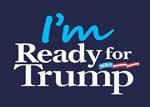 I'm Ready for Trump