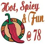 Hot N Spicy 78th