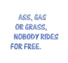 Nobody rides for free