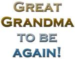 Great Grandma To Be Again