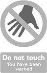 Do Not Touch (2)