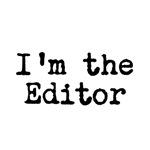 I'm the editor