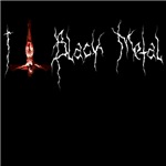 I Love Black Metal