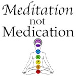 Meditation not Medication
