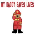 My Daddy Saves Lives (Fireman)
