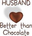Husband - Better Than Chocolate