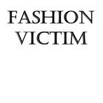 Fashion Victim Bold