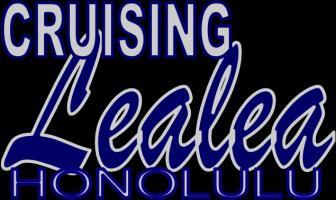 Cruising Lealea - Shameless self-promotion