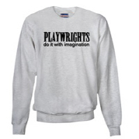 Playwrights do it with Imagination