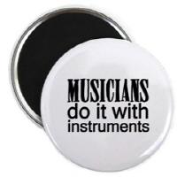 Musicians Do It...