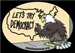 Let's Try Democracy