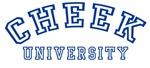 Cheek University