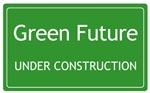 Green Future Under Construction