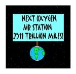 Next Oxygen Air Station 2511 Trillion Miles!