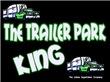 The Trailer Park King