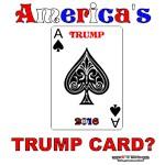 America's TRUMP CARD Ace