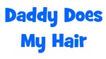 Daddy Does My Hair - Blue