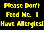 Please Don't Feed Me - Allergies - Yellow
