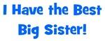 I Have The Best Big Sister - Blue