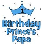 1st Birthday Prince's Papa!