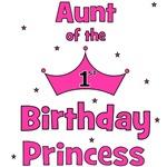 Aunt of the 1st Birthday Princess!